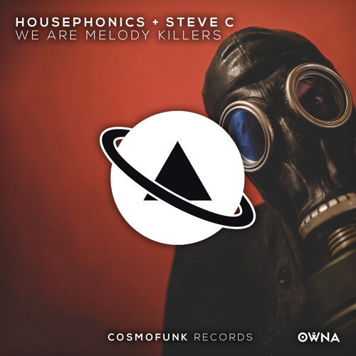 Housephonics, Steve C - We Are Melody Killers (Original Mix) OUT NOW!
