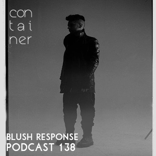 Container Podcast [138] Blush Response