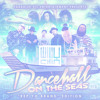 Willy Chin x Mighty Crown X Kuntry - Dacnehall on the Seas [St Thomas, USVI]