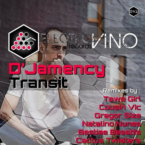 D'JAMENCY - Transit EP /// Electrovino Records (EVR41) - FR