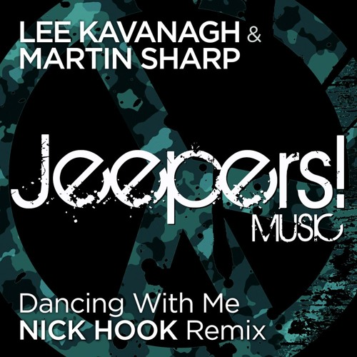 Lee Kavanagh & Martin Sharp - Dancing With Me - Nick Hook Remix - Edit