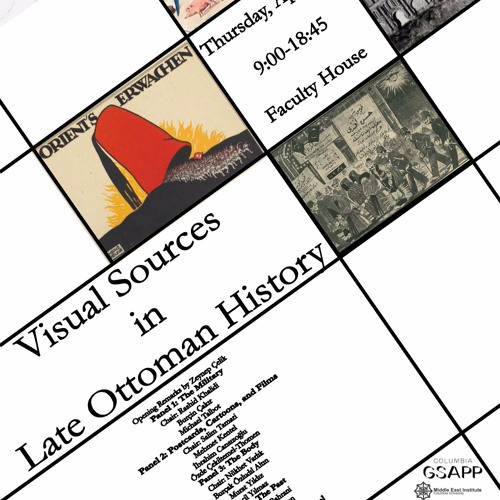 Visual Sources in Late Ottoman History