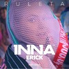 INNA - Ruleta Ft. Erick (Dario Vega Remix)