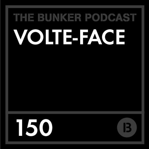 The Bunker Podcast 150: Volte-Face