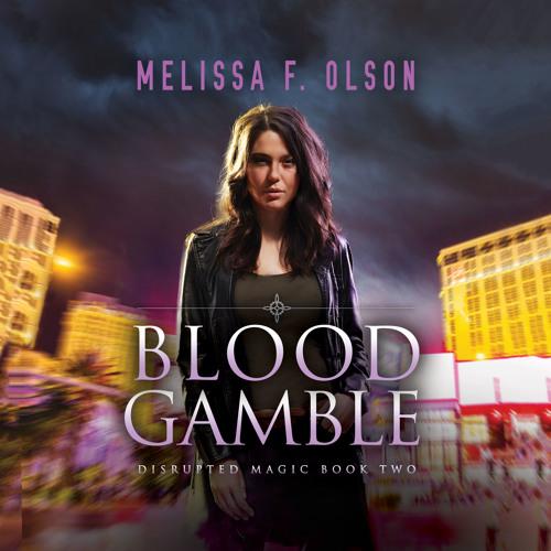 Blood Gamble by Melissa F. Olson