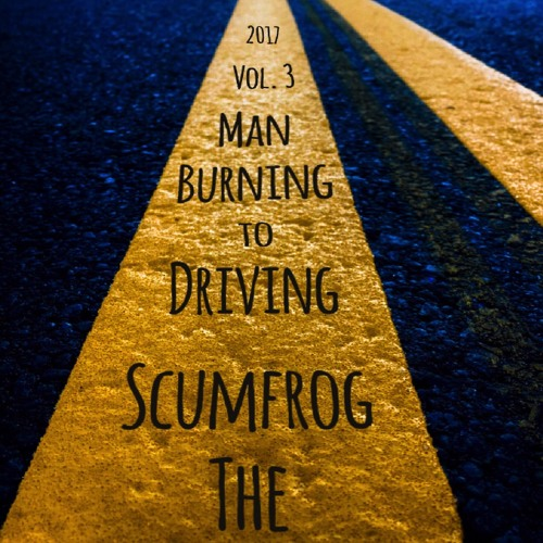 The Scumfrog - Driving To Burning Man Vol.3 (2017)