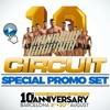 DJ Nacho Chapado - Circuit Festival 10 Years Anniversary (Official Set) (FREE DOWNLOAD)
