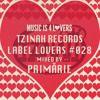 Tzinah Records - Label Lovers #028 mixed by Primărie [Musicis4Lovers.com]
