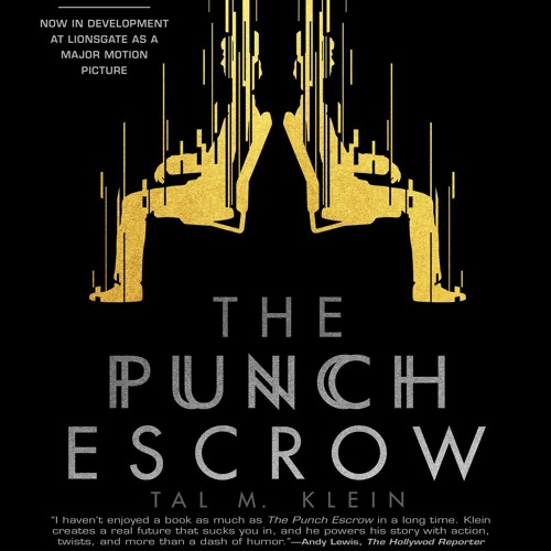 The Punch Escrow by Tal M. Klein, Narrated by Matthew Mercer