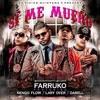 Pepe Quintana  Si Me Muero  Ft. Farruko  Nengo Flow  Lary Over  Darell Portada del disco