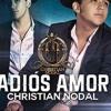 Adios Amor - - - Cristian Nodal Ft Dj Naby