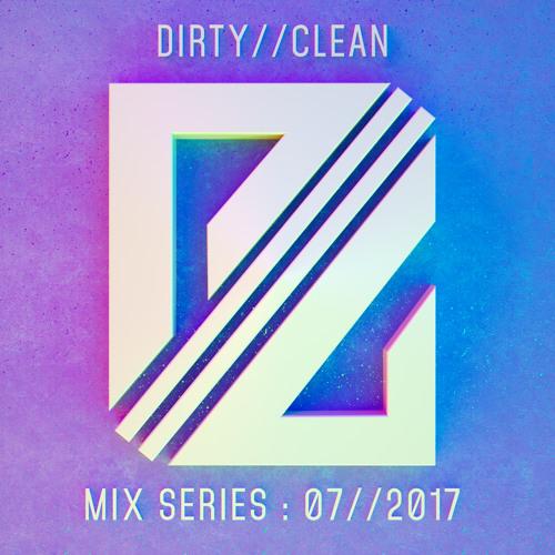 DIRTY//CLEAN MIX SERIES - 07//2017 - Ghostboy Jones