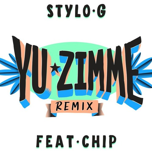 Stylo G - Yu Zimme (All Star VIP Remix)