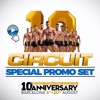 CIRCUIT SPECIAL PROMO SET (10TH ANNIVERSARY)BY PAULO PACHECO DJ