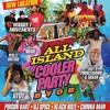 SUPA D ALL ISLAND COOLER PARTY @ BOUNCE BOY TAMPA, FL JULY 1, 2017