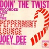Joey Dee and his Starliters - Doin' The Twist (b)