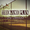 The Game Plan + UNI Librado + Christian Chicano Rap