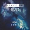 eiffel 65 - i'm blue (da ba dee) (ÂRMÔ Remix)