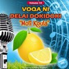 Voqa Ni Delai Dokidoki - Moli Koula (Vol.10) mp3