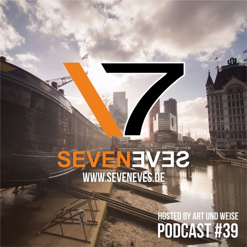 Seveneves Radio #39 (2017-07-10) hosted by Art und Weise