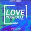 Justin Bieber - Love Yourself (Backclash Remix ft. Aarya) mp3