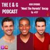 Ep. 117: The Bachelorette Season 13, Week 8 'Meet The Parents' Recap w/ Geoff Keith & Ian Gulbransen