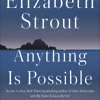 """Ep 36: Elizabeth Strout Knows """"Anything is Possible"""""""