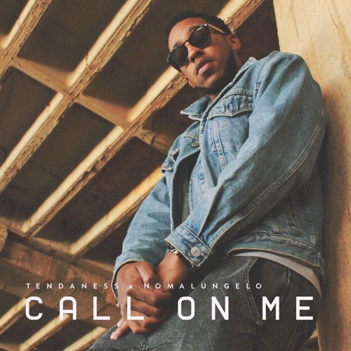 Call On Me ft Nomalungelo