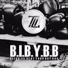 ''B.I.B.Y.B.B''
