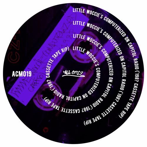 Little Woccie's Computerized On Capital Radio ('198? Tape Cassette Rip) (ACM019)