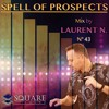 LAURENT N. SPELL OF PROSPECTS 043 @ SQUARESOUND RADIO 2017