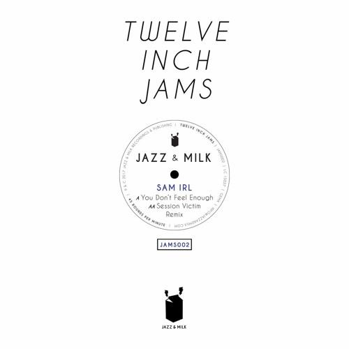 Sam Irl - Twelve Inch Jams 002 [JAMS002]