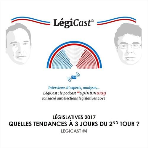 LégiCast #4 : Quelles tendances à 3 jours du 2nd tour ?