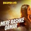 Mere Rashke Qamar Baadshaho Full Audio Song Ajay Devgn Ileana Dcruz