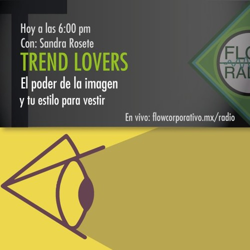 Trend Lovers 090 - El poder de la imagen y tu estilo para vestir