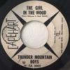 The Girl in the Wood - Thunder Mountain Boys