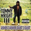 Tommy Wright III - Caught You Slippin`