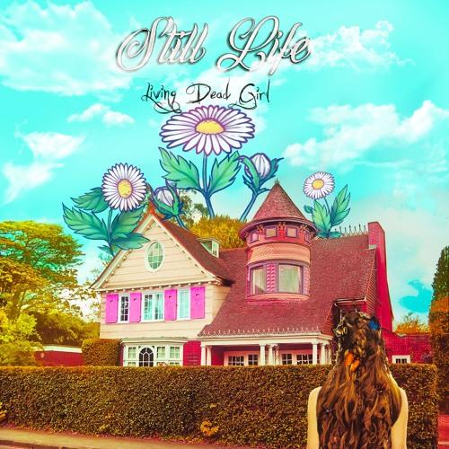 Living Dead Girl - Still Life