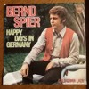 Bernd Spier * Happy Days in Germany