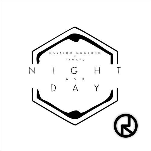 Osvaldo Nugroho X Tanayu Night And Day Rd Remix By Rudi