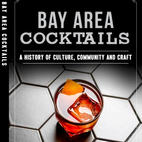 Episode 2: Shanna Farrell on Bay Area Cocktails