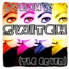 Switch (TLC cover)
