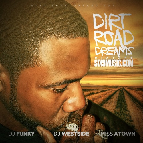 Dirt Road Dreams Mixtape - Free Download