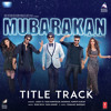 Mubarakan (Title Song) - MP3Cold.com