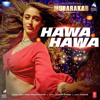 Hawa Hawa Full Mp3 Song - MP3Cold.com