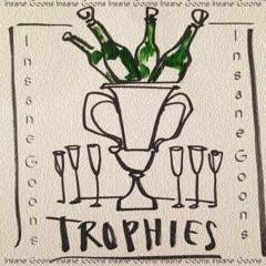 Trophies (Insane Goons Bootleg)