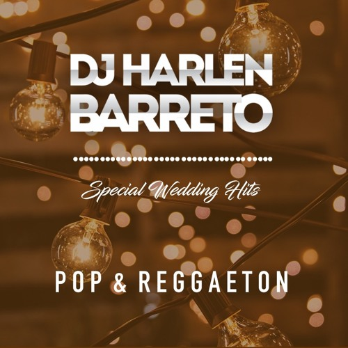 Special Wedding Hits - Pop & Reggaeton
