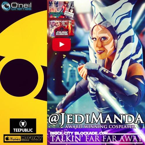 Talkin' Far Far Away with Cosplayer @JediManda