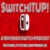 E9 SwitchITUP A Nintendo Switch Podcast