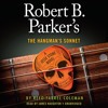 Robert B. Parker's The Hangman's Sonnet by Reed Farrel Coleman, read by James Naughton